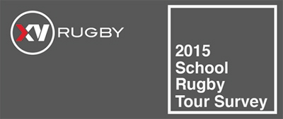 XV Rugby 2015 School Rugby Tour Survey