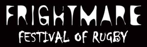 The Frightmare Festival Of Rugby 2020